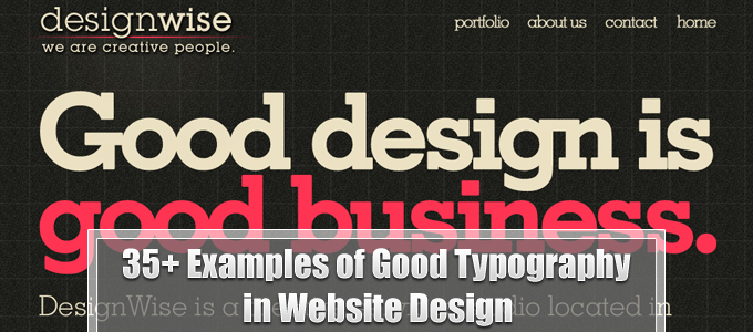 35+ Examples of Good Typography in Website Design