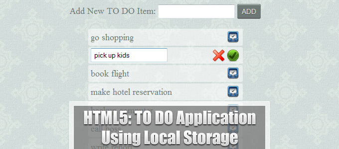 HTML5: TO DO Application Using Local Storage