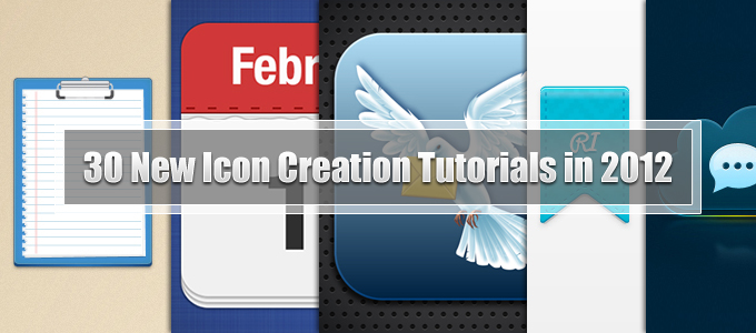30 New Icon Creation Tutorials in 2012
